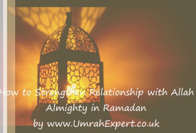 How to Strengthen Relationship with Allah Almighty in Ramadan