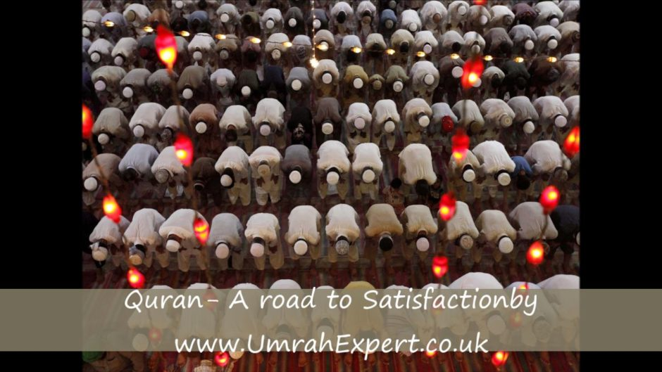 Quran- A road to Satisfaction