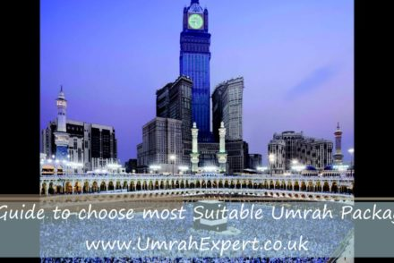 A Guide to choose most Suitable Umrah Packages