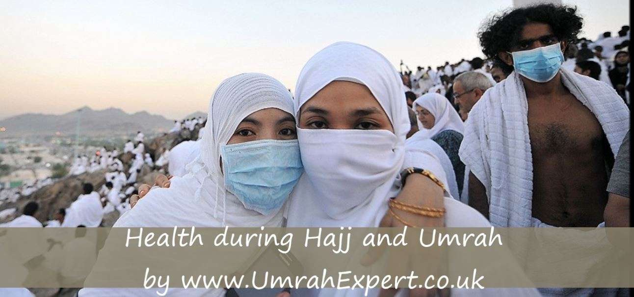Health during Hajj and Umrah