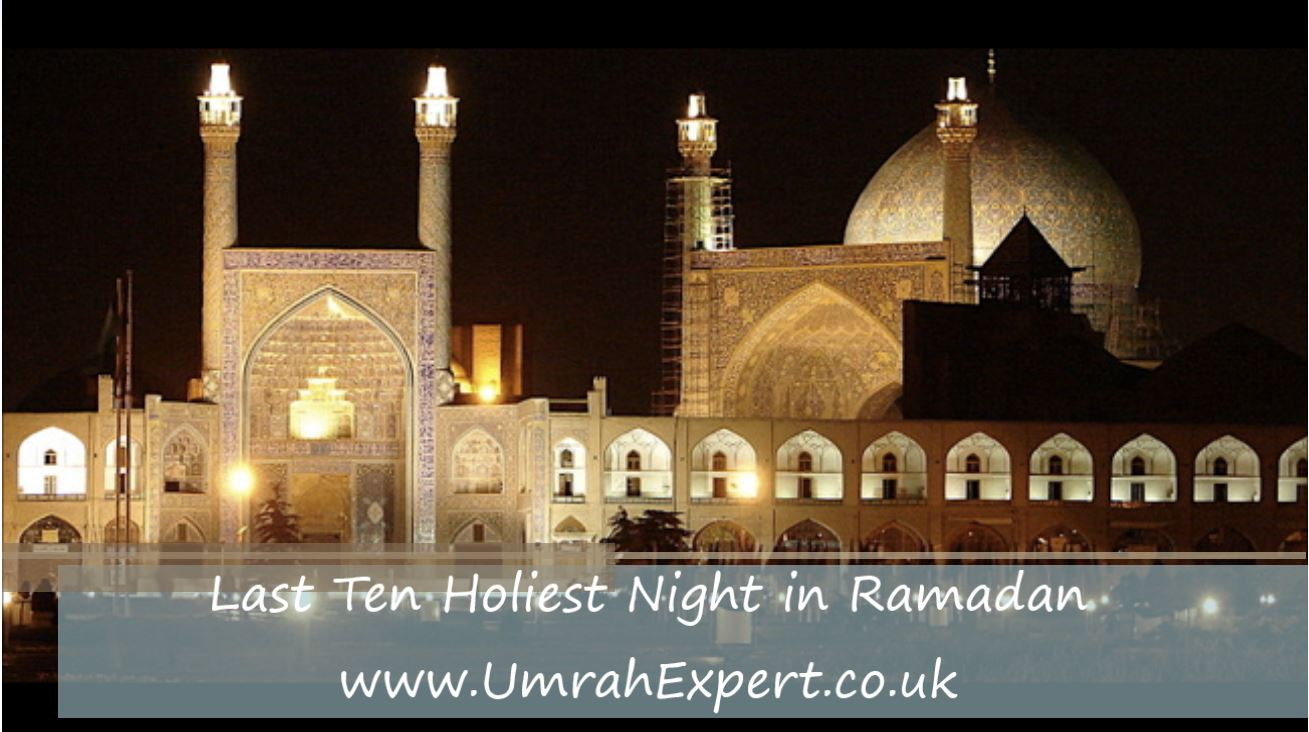 Last Ten Holiest Night in Ramadan