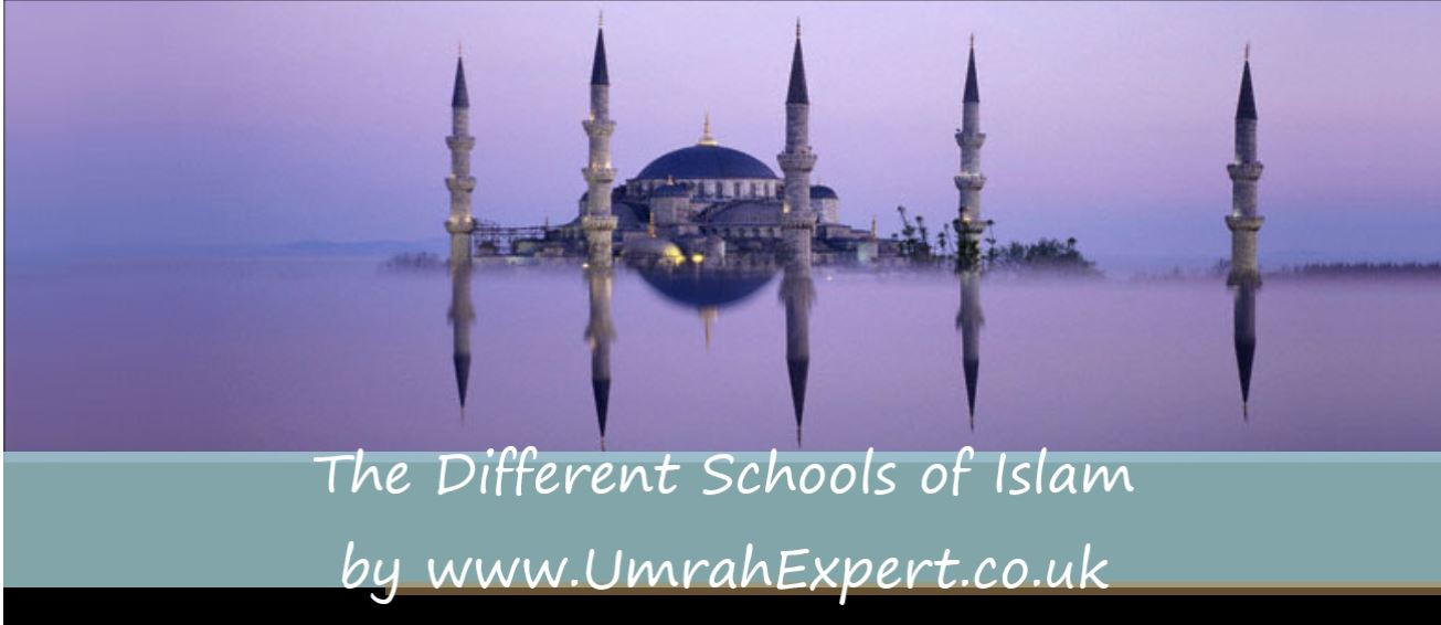 The Different Schools of Islam