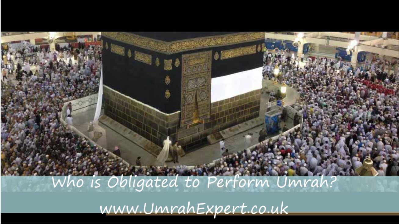 Who is Obligated to Perform Umrah?
