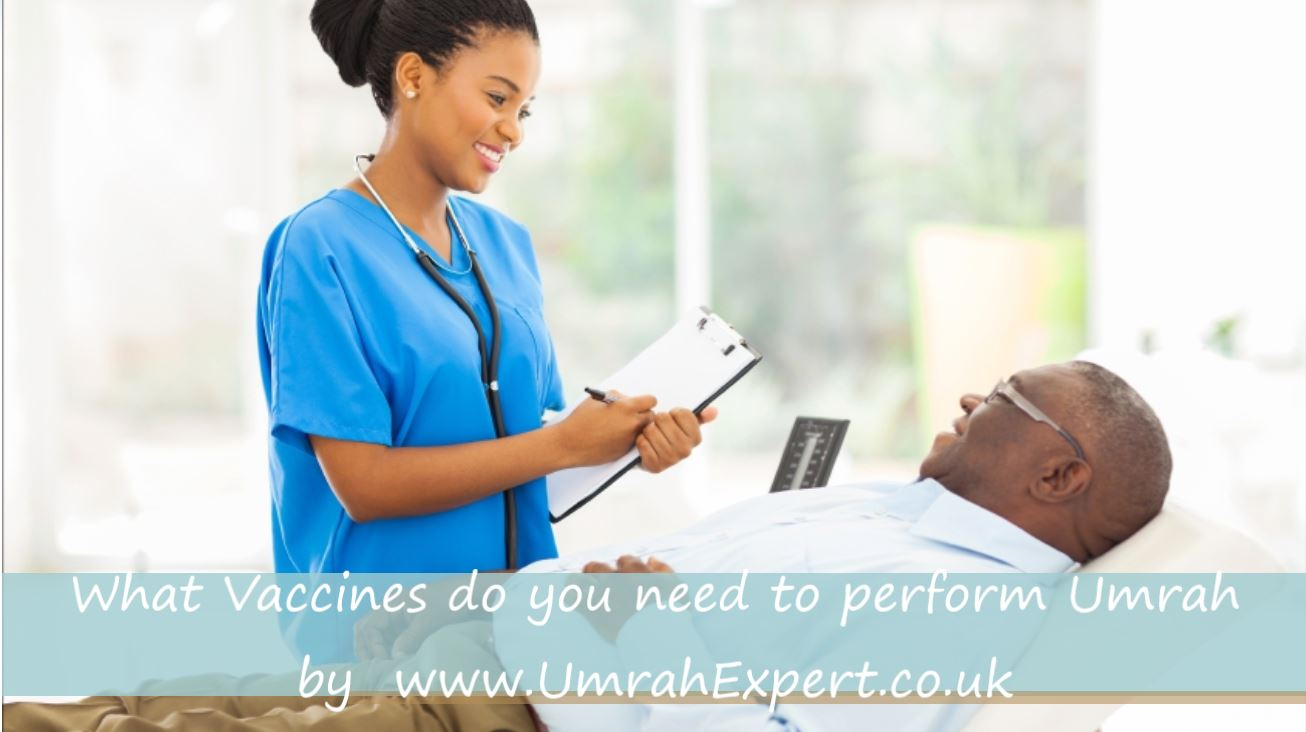 What Vaccines do you need to perform Umrah