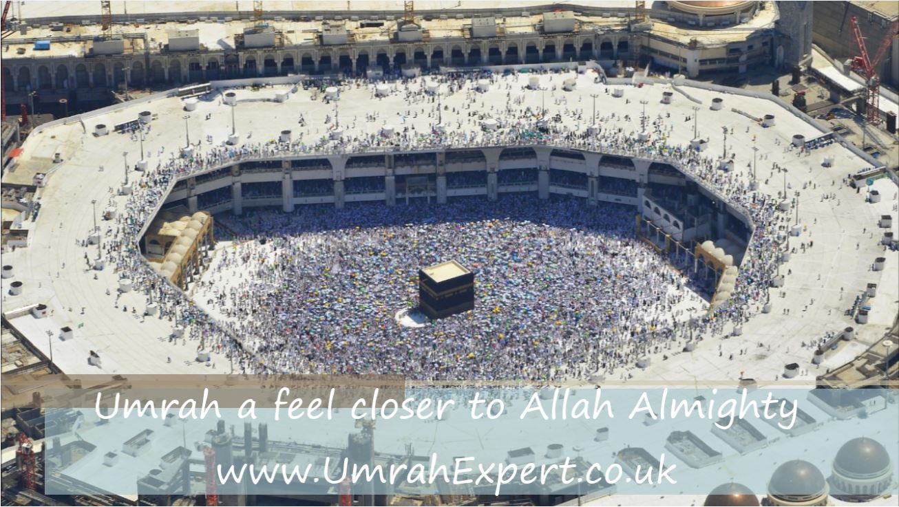 Umrah a feel closer to Allah Almighty