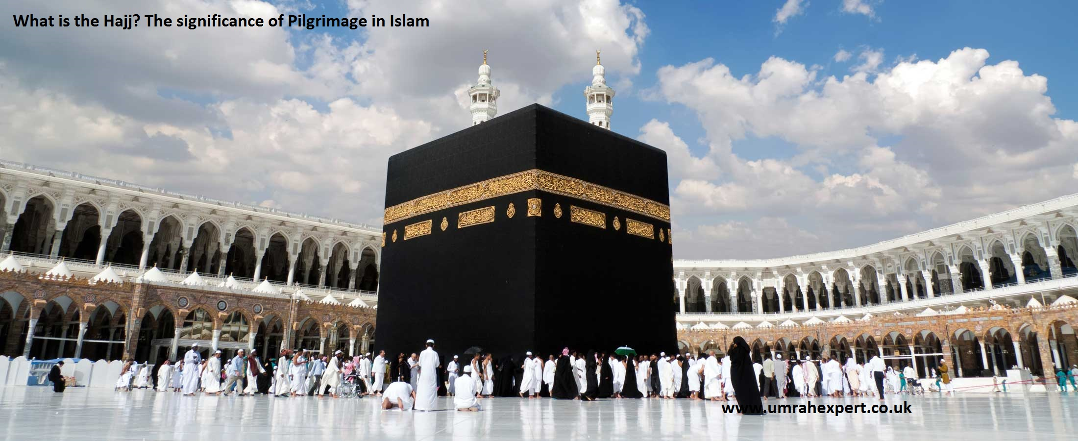 What is the Hajj? The significance of Pilgrimage in Islam