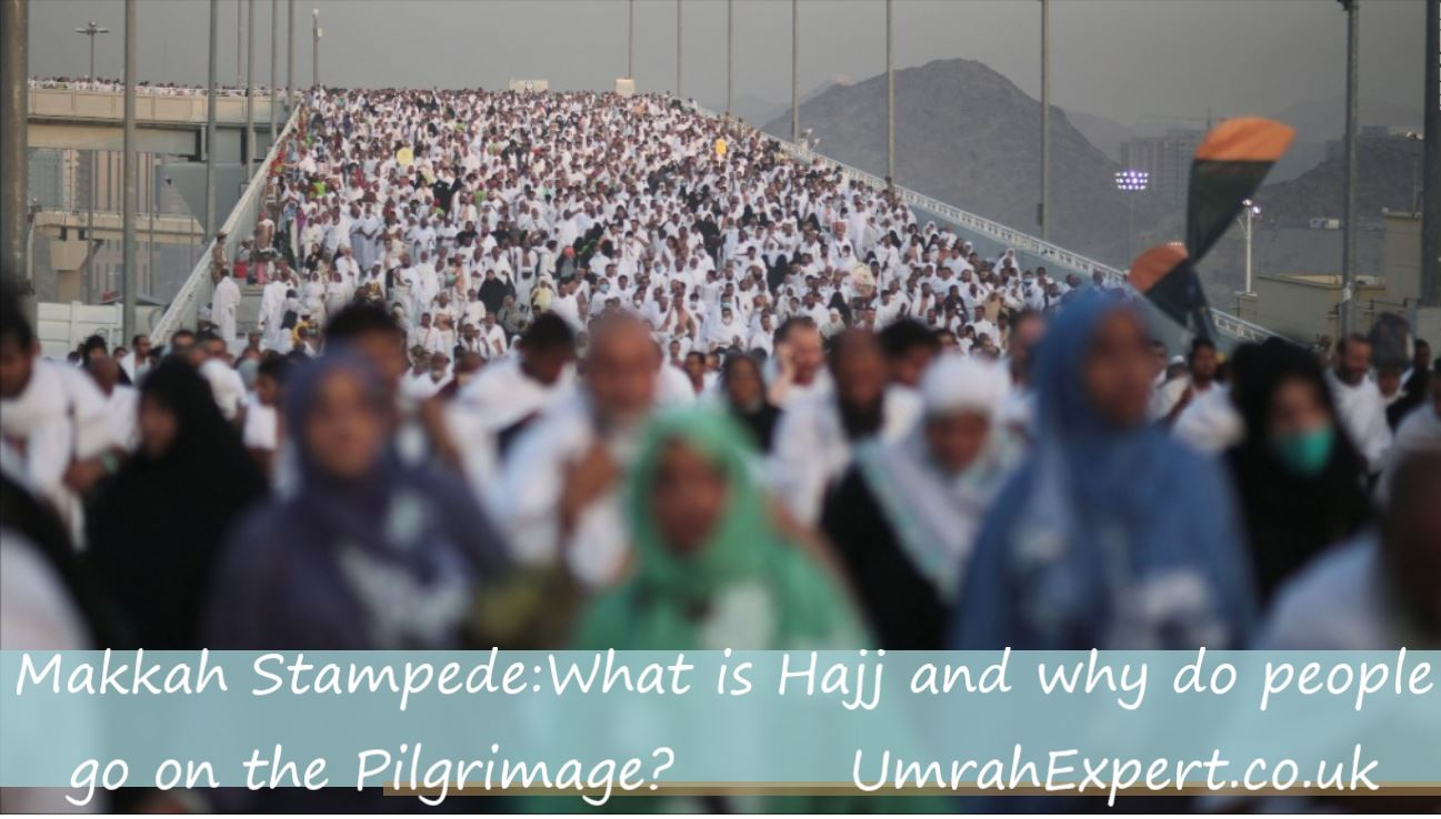 Makkah Stampede: What is Hajj and why do people go on the Pilgrimage?