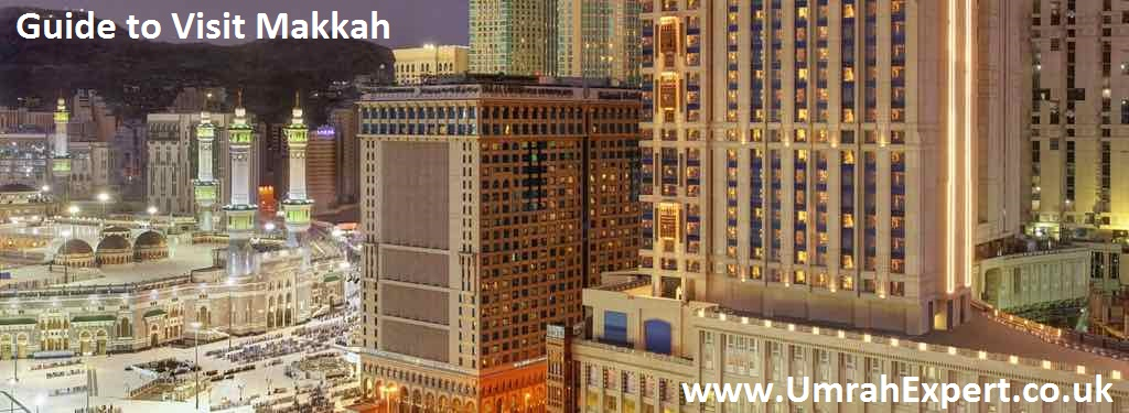 Guide to Visit Makkah